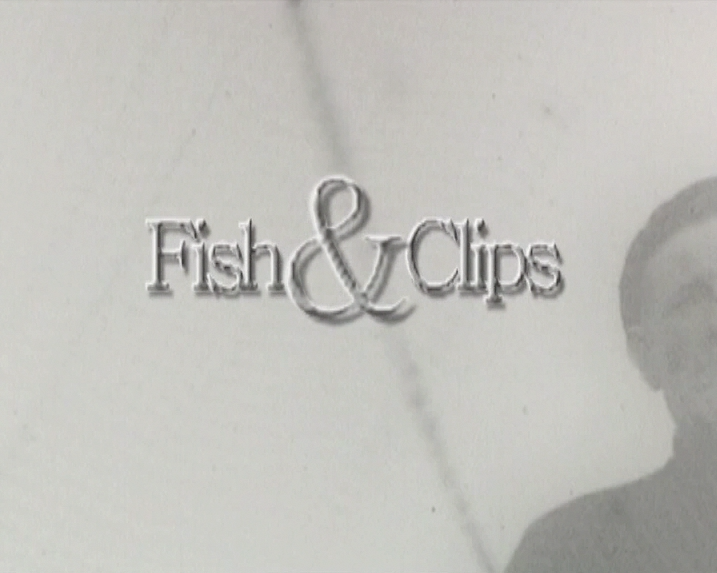 Fish & Clips